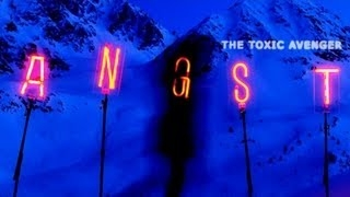The Toxic Avenger - Angst Two (From the Nissan Qashqai Movie) �������� �������� 2 ���� 2013 The Toxic Avenger � Angst : Two (from the Nissan Qashqai Movie) ������